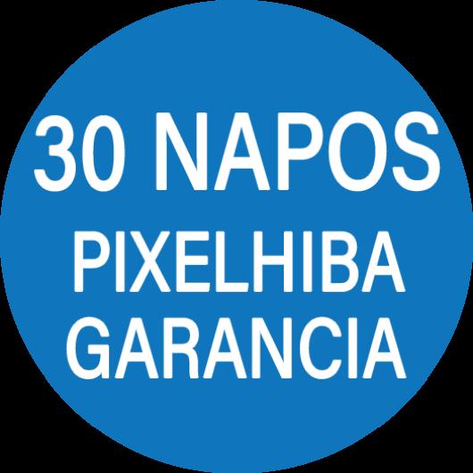 30 napos Pixelhiba garanciával